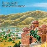Time Loves a Hero - Little Feat