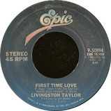 First Time Love - Livingston Taylor
