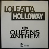 The Queens Anthem - Loleatta Holloway