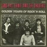 Golden Years Of Rock 'N Roll (Part I) / Golden Years Of Rock 'N Roll (Part II) - Long Tall Ernie And The Shakers