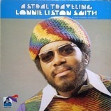 Lonnie Liston Smith And The Cosmic Echoes