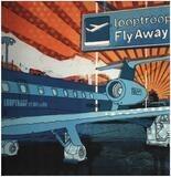 Fly Away - Looptroop
