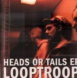 Heads Or Tails EP - Looptroop