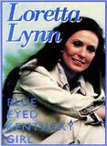 Blue Eyed Kentucky Girl - Loretta Lynn