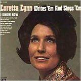 Loretta Lynn Writes 'Em and Sings 'Em - Loretta Lynn