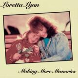 Making More Memories - Loretta Lynn