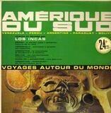 Amérique Du Sud - Los Incas