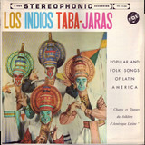 Popular And Folk Songs Of Latin America - Los Indios Tabajaras