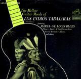The Mellow Guitar Moods Of Los Indios Tabajaras - Los Indios Tabajaras