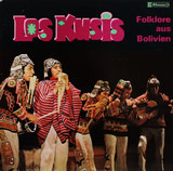 Folklore Aus Bolivien - Los Kusis
