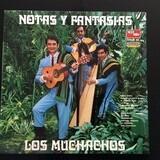 Notas Y Fantasias - Los Muchachos