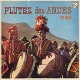 Flutes des Andes - Los Incas