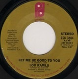 Let Me Be Good to You - Lou Rawls