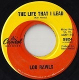 The Life That I Lead / Trouble Down Here Below - Lou Rawls