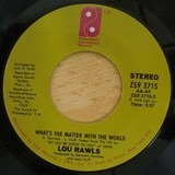 What's The Matter With The World / Tomorrow - Lou Rawls