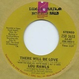 There Will Be Love / Unforgettable - Lou Rawls