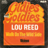 Walk On The Wild Side / Vicious - Lou Reed