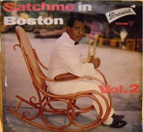 Satchmo In Boston Vol. 2 - Louis Armstrong And His All-Stars