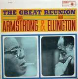 The Great Reunion - Louis  Armstrong &duke  Ellington