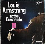 Louis Armstrong At The Crescendo 1 - Louis Armstrong