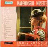 Mademoiselle Musette - Louis Corchia