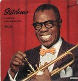 Satchmo! - A Musical Autobiography Of Louis Armstrong Vol. IV - Louis Armstrong