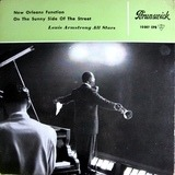New Orleans Function / On The Sunny Side Of The Street - Louis Armstrong And His All-Stars