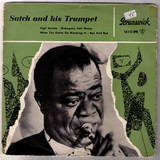 Satch And His Trumpet - Louis Armstrong And His All-Stars