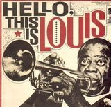 Hello, This Is Louis - Louis Armstrong And The All Stars
