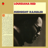 Midnight Rambler - Louisiana Red