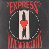 Express - Love And Rockets
