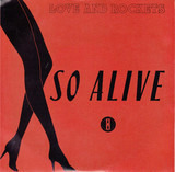 So Alive - Love And Rockets