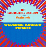 Welcome Aboard / Strange - Love Unlimited Orchestra With Webster Lewis