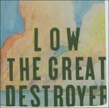 Great Destroyer - Low
