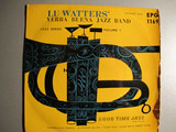 Riverside Blues / Cake Walking Babies From Home /  Tiger Rag /  Come Back Sweet Papa - Lu Watters And The Yerba Buena Jazz Band