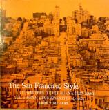 The San Francisco Style, Vol. 1 - Lu Watters And The Yerba Buena Jazz Band