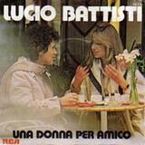 Una Donna per Amico - Lucio Battisti