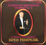 Symphony No. 4 - Ludwig van Beethoven , János Ferencsik , Hungarian State Orchestra