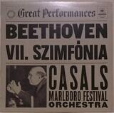 VII. Szimfónia (A-dur) Op. 92 - Ludwig van Beethoven , Pablo Casals , Marlboro Festival Orchestra