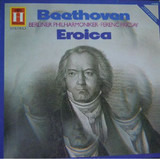 Eroica - Ludwig van Beethoven / Ferenc Fricsay / Berliner Philharmoniker