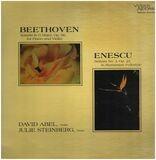 Beethoven Sonata in G Major. Op 96 For Piano And Violin; Enescu Sonata No. 3 Op. 25 In Rumanian Fol - Ludwig van Beethoven / George Enescu - Julie Steinberg , David Abel