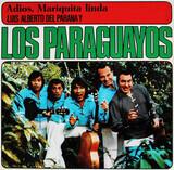 Adios, Mariquita Linda - Luis Alberto Del Parana Y Los Paraguayos