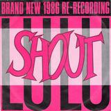 Shout / Shout (Acapella Mix), Shout (Still Shouting Mix) - Lulu