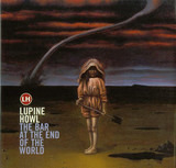 The Bar at the End of the World - Lupine Howl