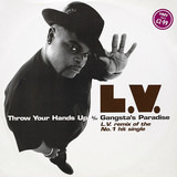 Throw Your Hands Up b/w Gangsta's Paradise - LV