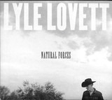 Natural Forces - Lyle Lovett