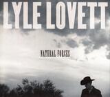 Natural Forces - Lyle Lovett