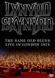The Same Old Blues - Live In London 1975 - Lynyrd Skynyrd
