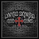 God & Guns - Lynyrd Skynyrd