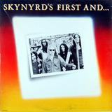 Skynyrd's First ... And Last - Lynyrd Skynyrd